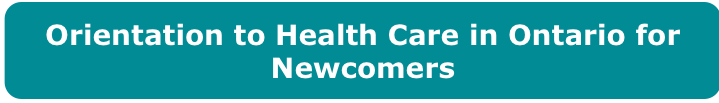 Orientation to Health Care in Ontario for Newcomers></a><div><br></div><div><br></div><div><br></div><div><span class=
